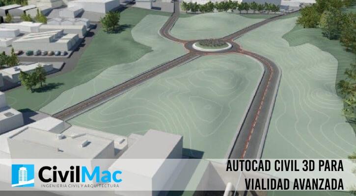 AutoCAD Civil 3D para vialidad avanzada