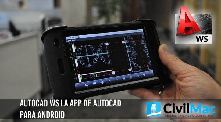 AutoCAD WS la app de AutoCAD para Android