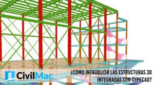 ¿Cómo Introducir las estructuras 3D integradas con Cypecad?