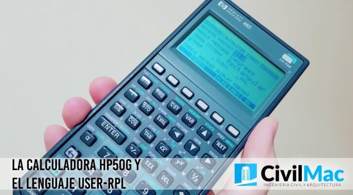 LA CALCULADORA HP50G Y EL LENGUAJE USER-RPL