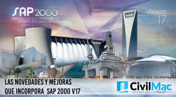 Las novedades y mejoras que incorpora SAP 2000 v17