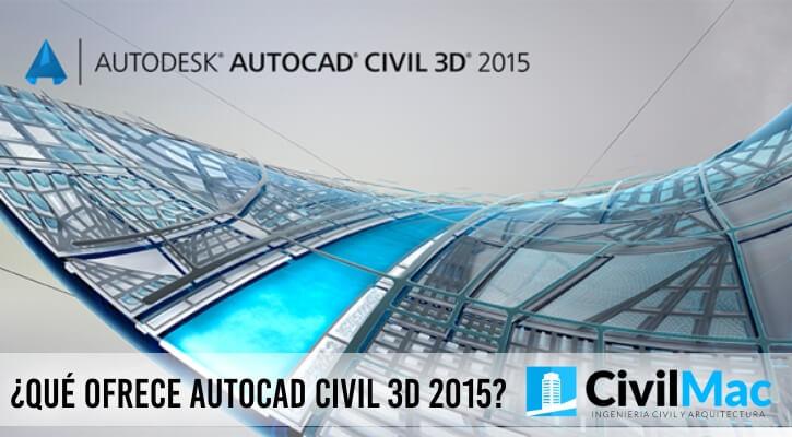 ¿Qué ofrece AutoCAD Civil 3D 2015?